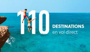 110 destinations en vols directs